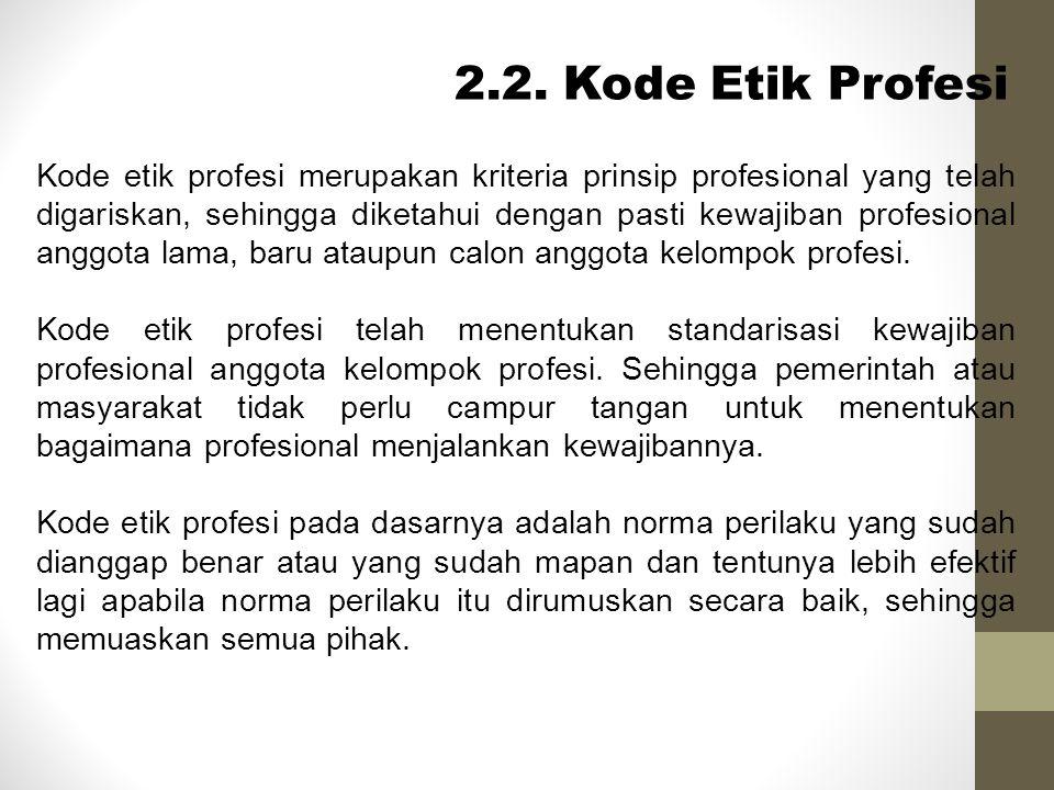 2.2. Kode Etik Profesi