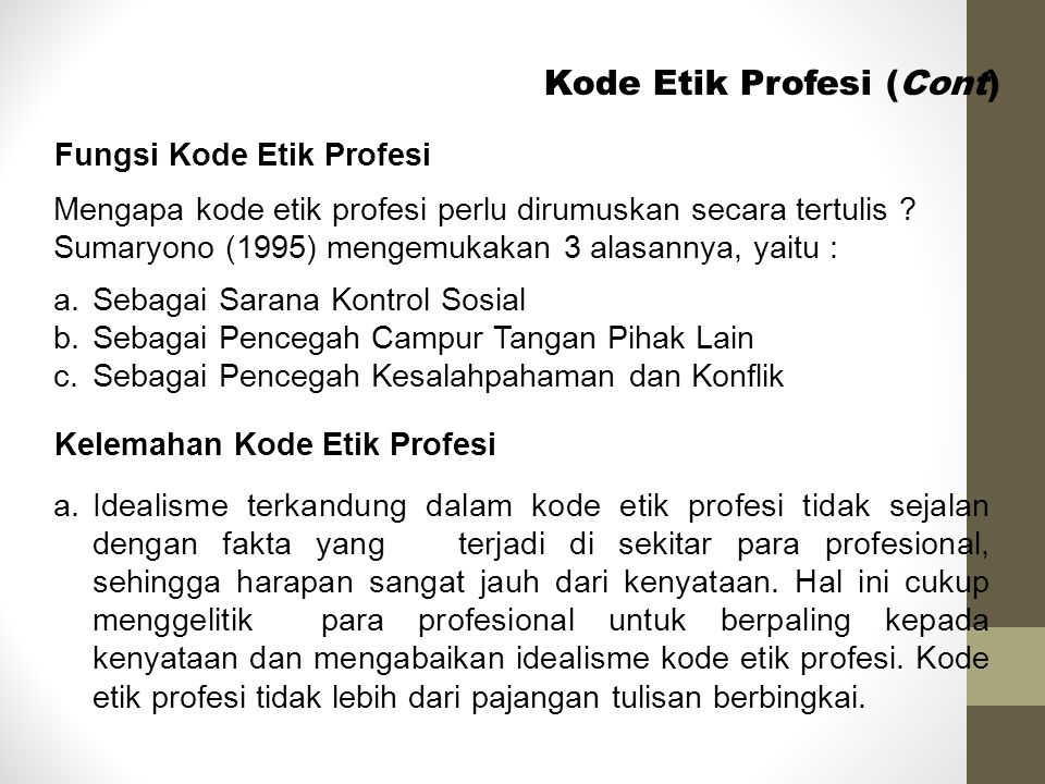 Kode Etik Profesi (Cont)
