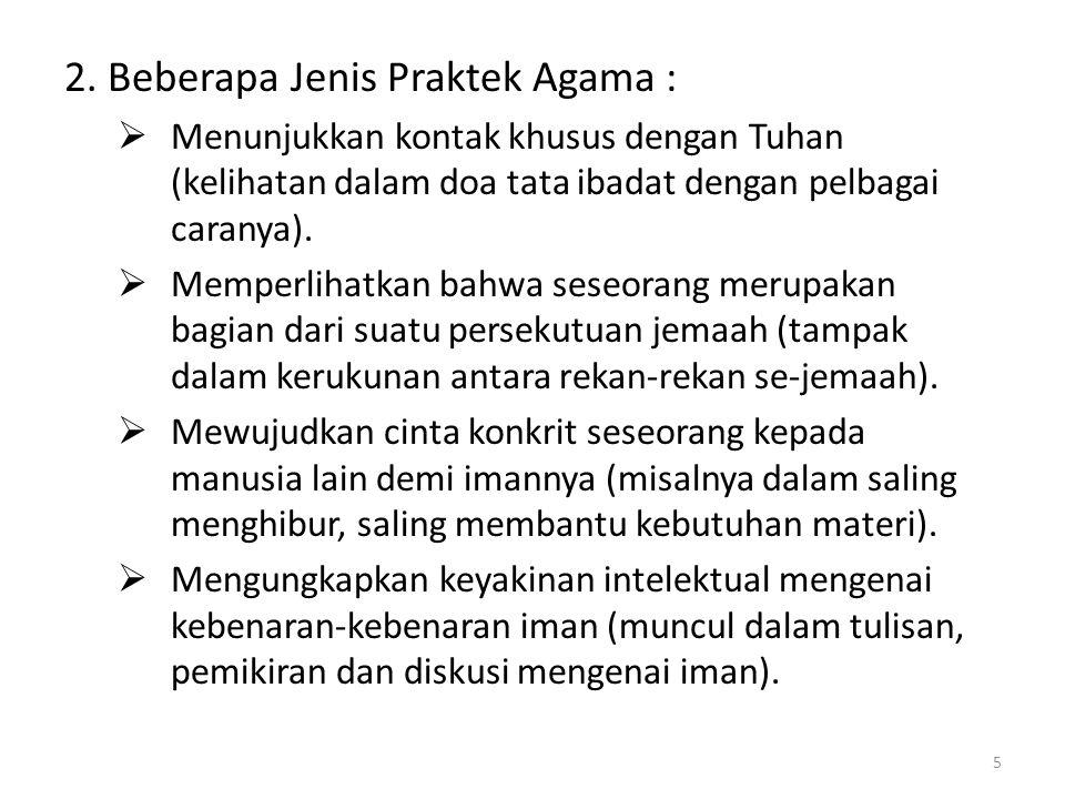 2. Beberapa Jenis Praktek Agama :