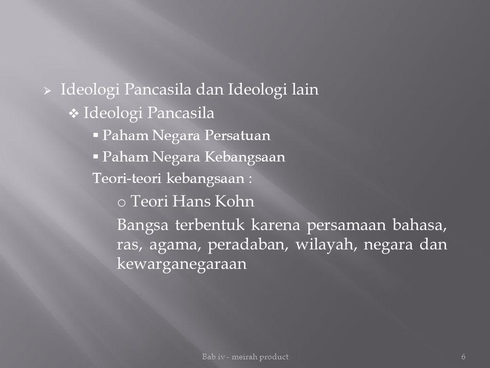 Ideologi Pancasila dan Ideologi lain Ideologi Pancasila