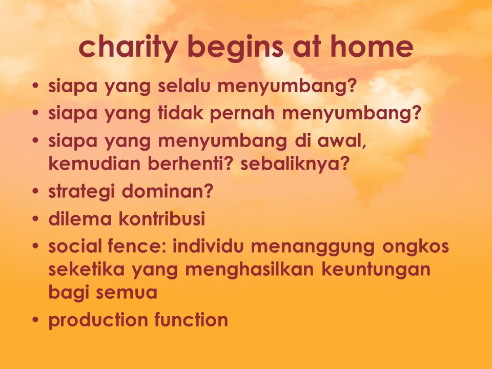 charity begins at home siapa yang selalu menyumbang