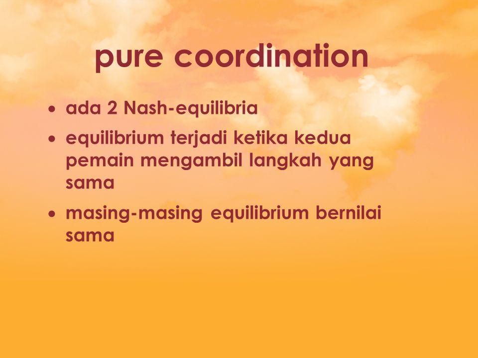 pure coordination ada 2 Nash-equilibria