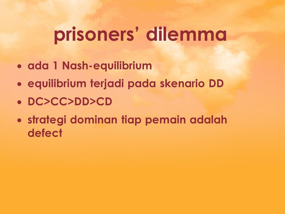 prisoners' dilemma ada 1 Nash-equilibrium