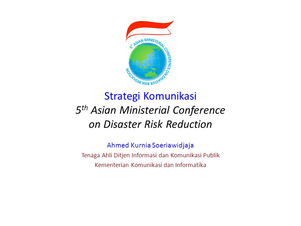 Strategi Komunikasi 5th Asian Ministerial Conference on Disaster Risk Reduction