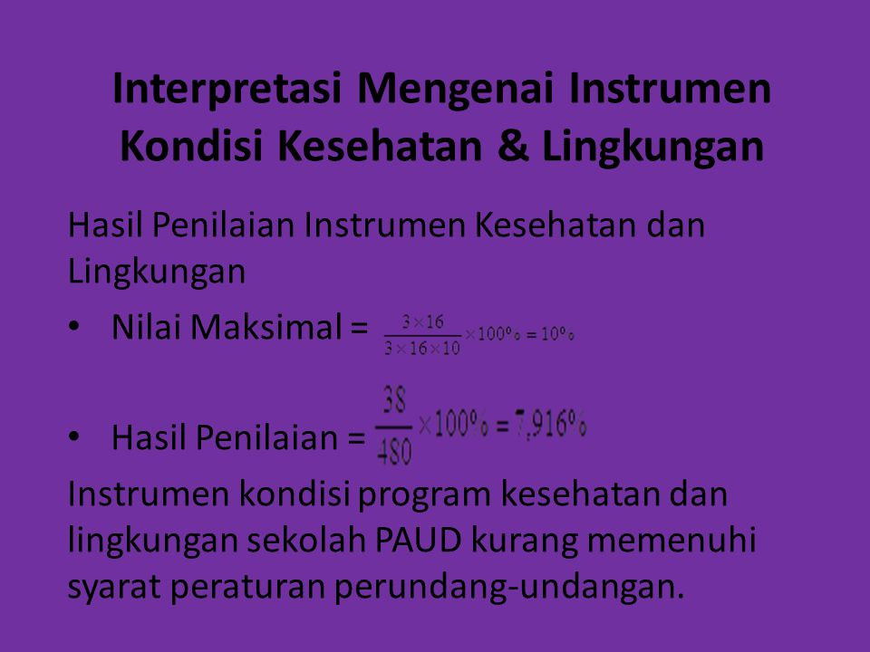 Interpretasi Mengenai Instrumen Kondisi Kesehatan & Lingkungan