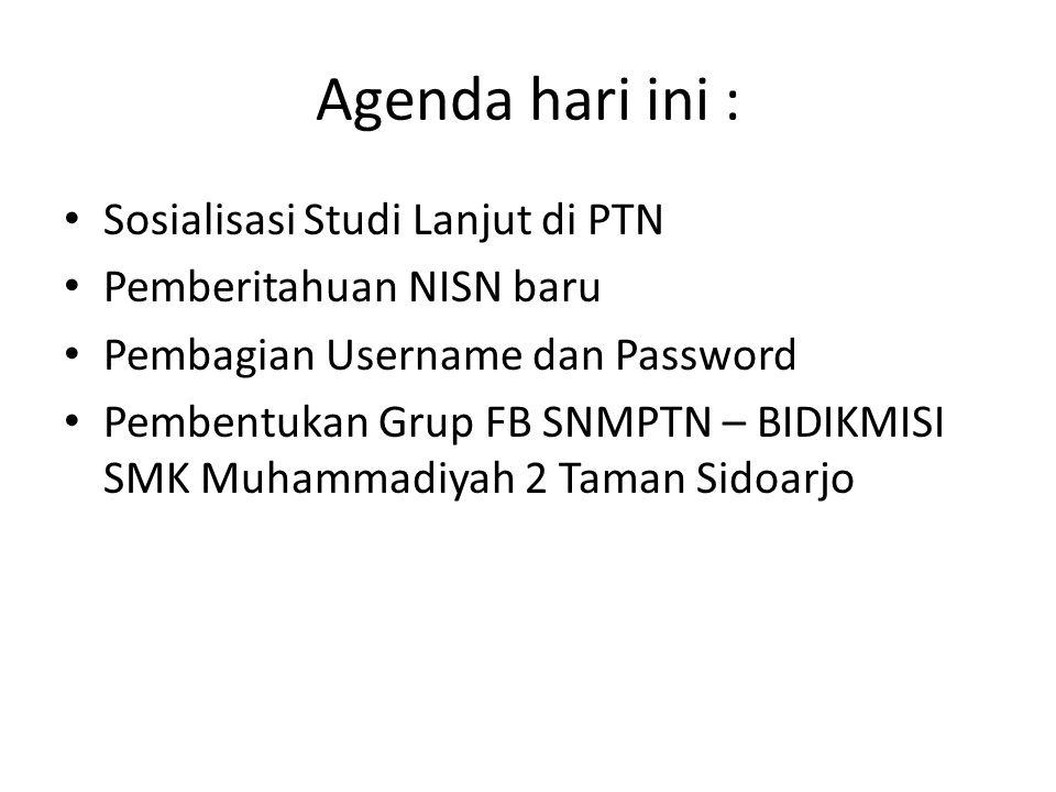 Agenda hari ini : Sosialisasi Studi Lanjut di PTN