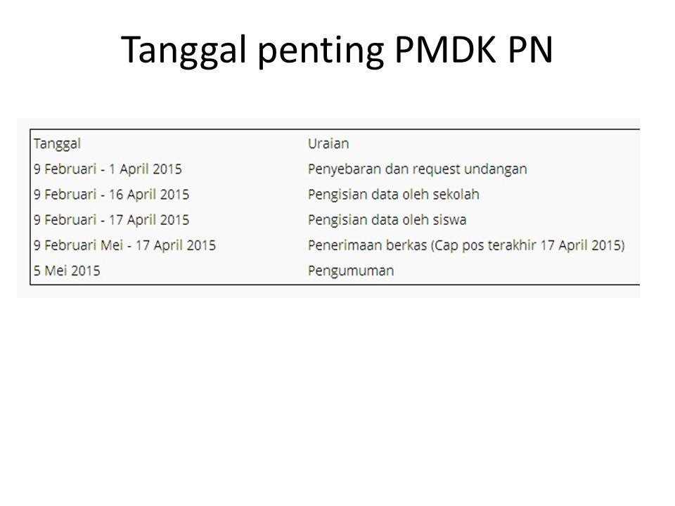 Tanggal penting PMDK PN