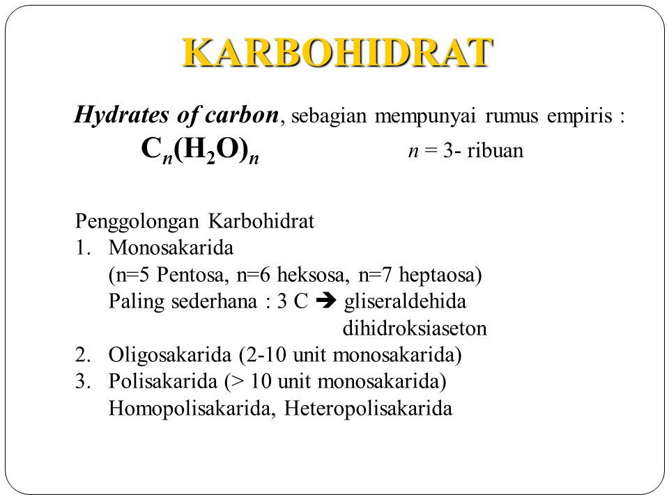 KARBOHIDRAT Hydrates of carbon, sebagian mempunyai rumus empiris :