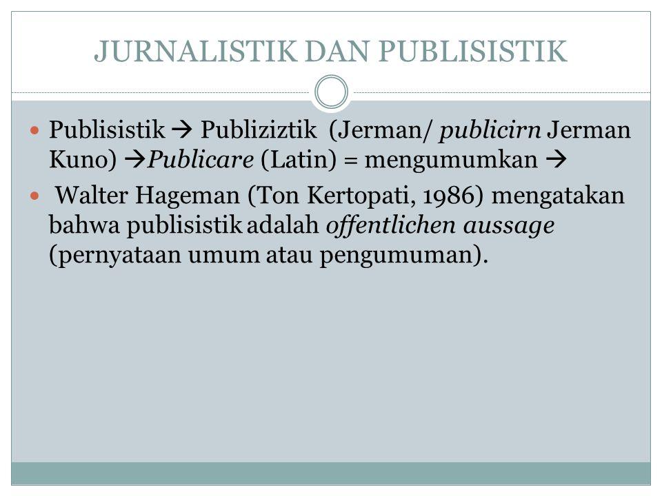 JURNALISTIK DAN PUBLISISTIK
