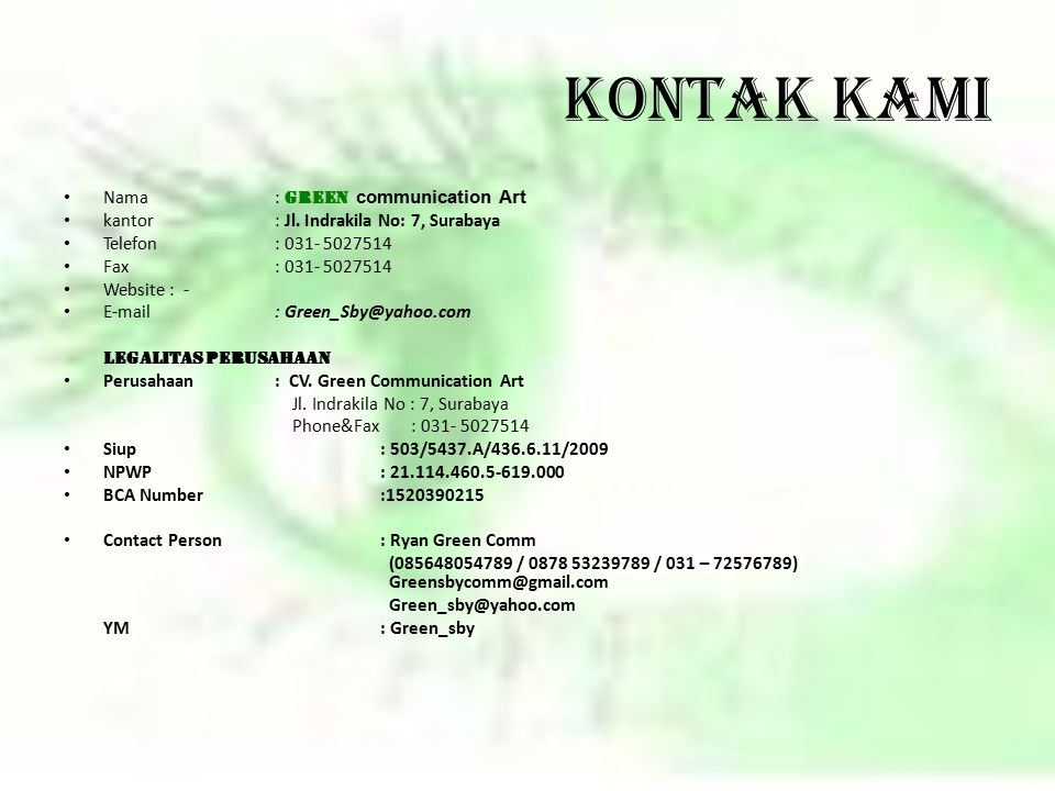 KONTAK KAMI Nama : Green communication Art