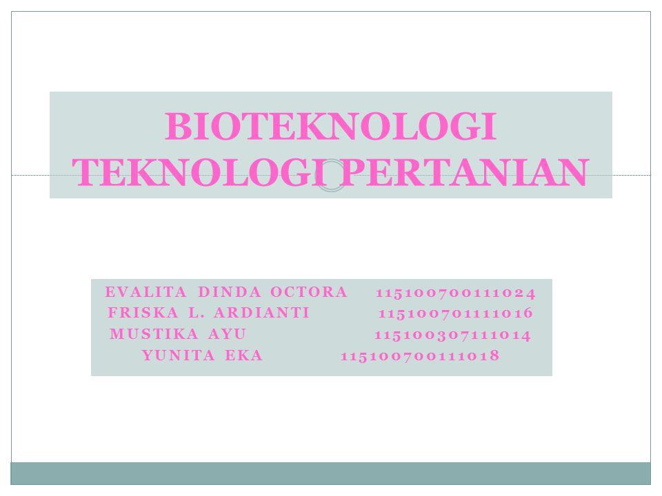 BIOTEKNOLOGI TEKNOLOGI PERTANIAN
