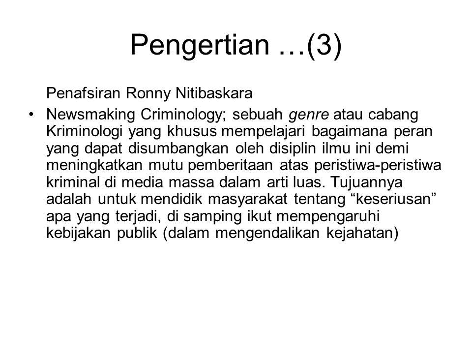 Pengertian …(3) Penafsiran Ronny Nitibaskara