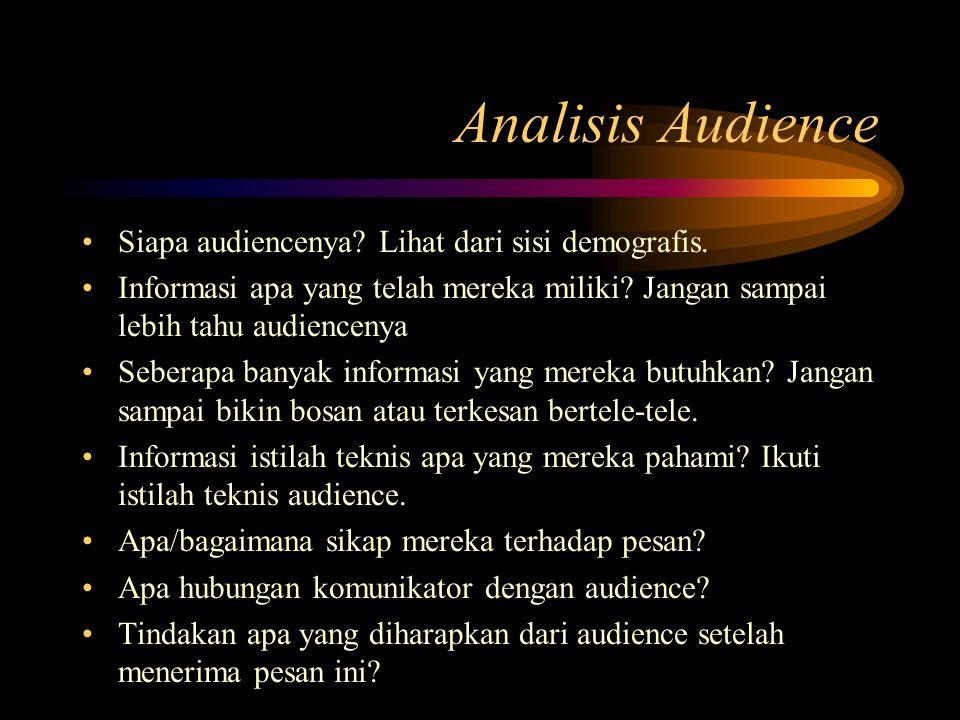 Analisis Audience Siapa audiencenya Lihat dari sisi demografis.