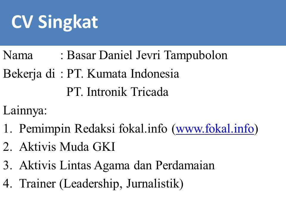 CV Singka CV Singkat Nama : Basar Daniel Jevri Tampubolon