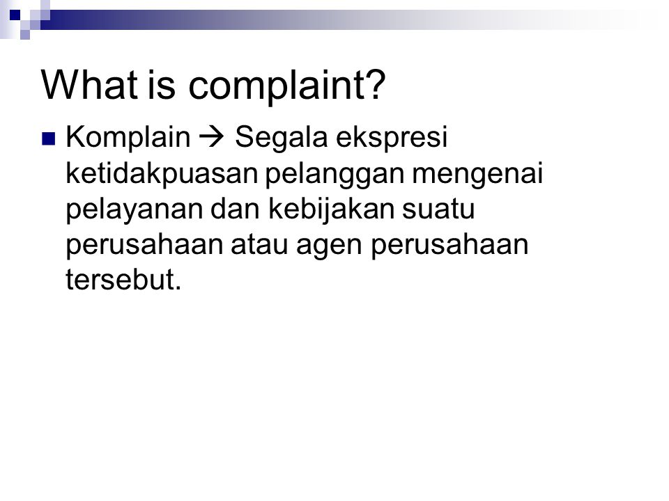 What is complaint