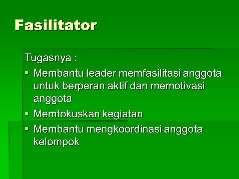 Fasilitator Tugasnya :