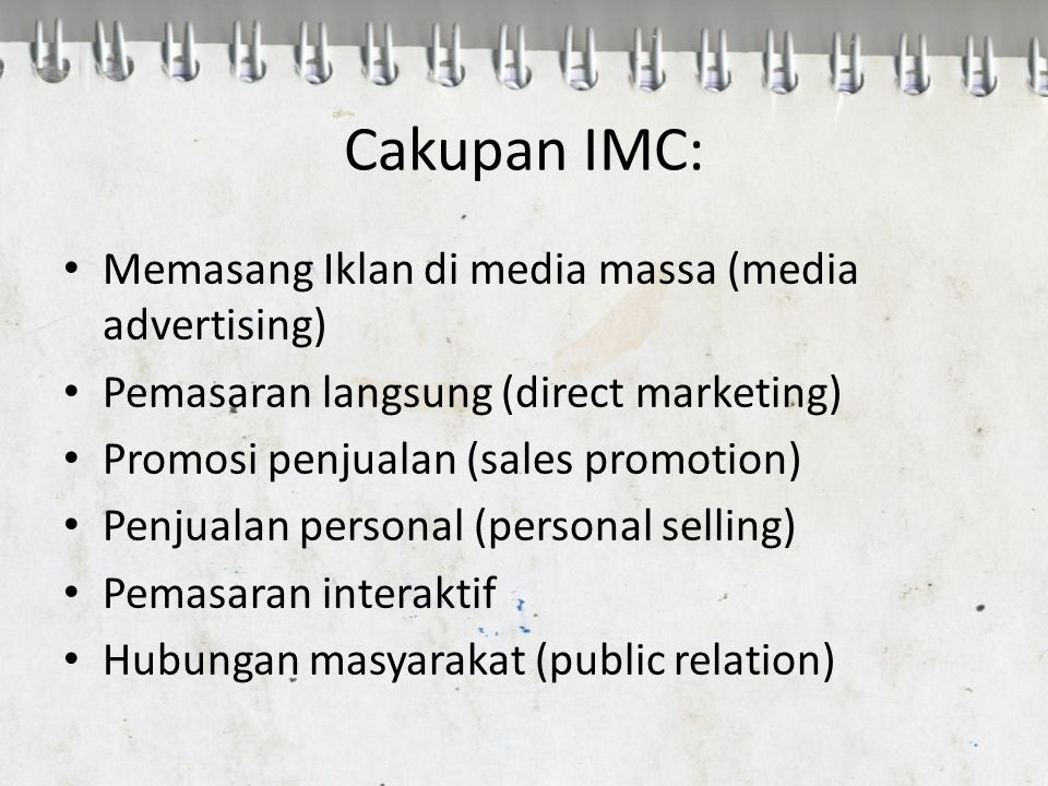 Cakupan IMC: Memasang Iklan di media massa (media advertising)