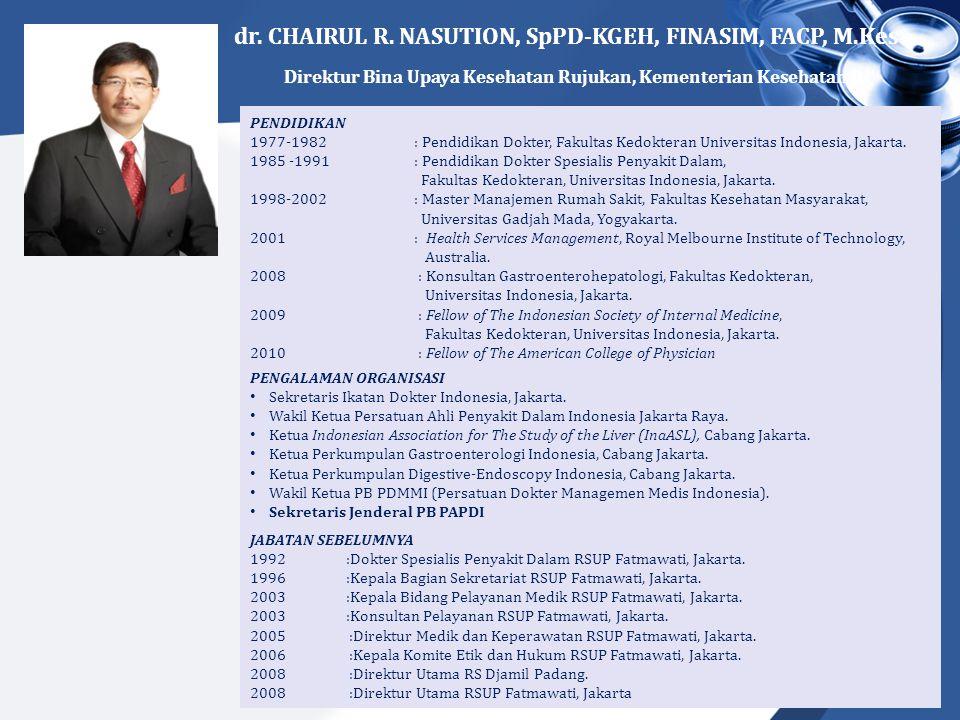 dr. CHAIRUL R. NASUTION, SpPD-KGEH, FINASIM, FACP, M.Kes