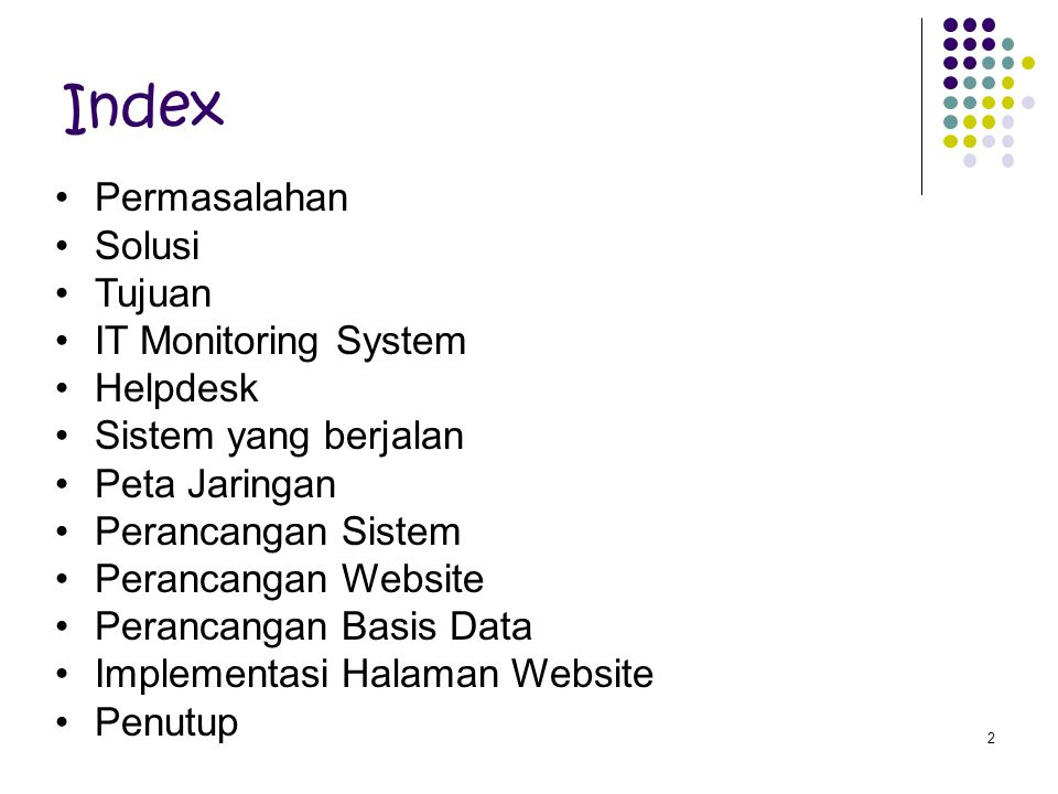 Index Permasalahan Solusi Tujuan IT Monitoring System Helpdesk