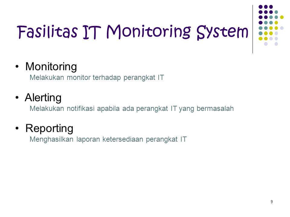 Fasilitas IT Monitoring System