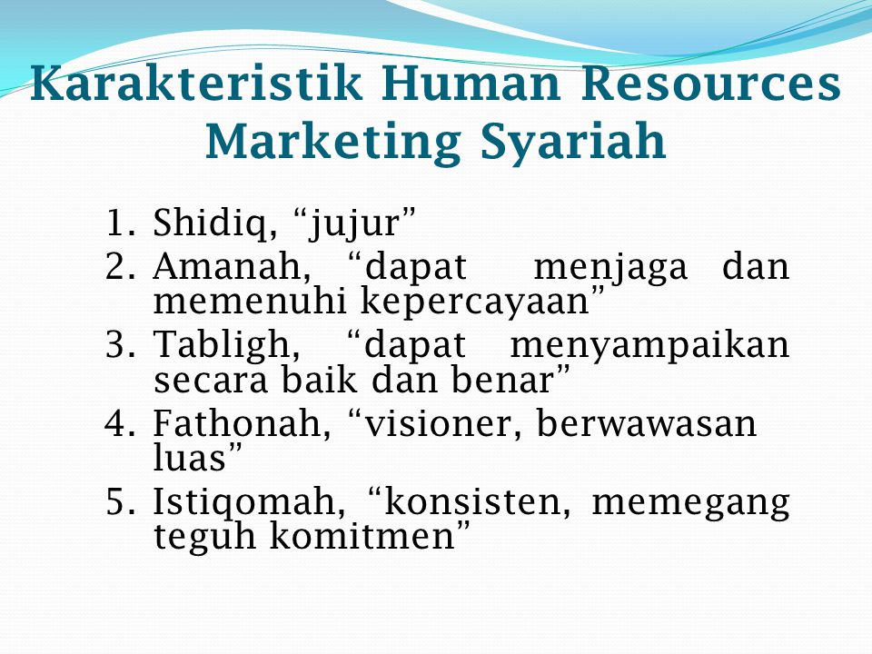 Karakteristik Human Resources Marketing Syariah