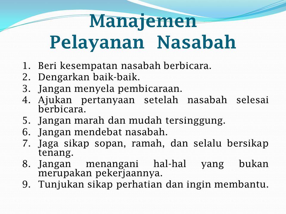 Manajemen Pelayanan Nasabah