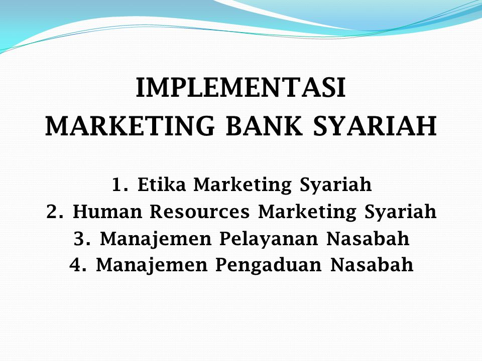IMPLEMENTASI MARKETING BANK SYARIAH