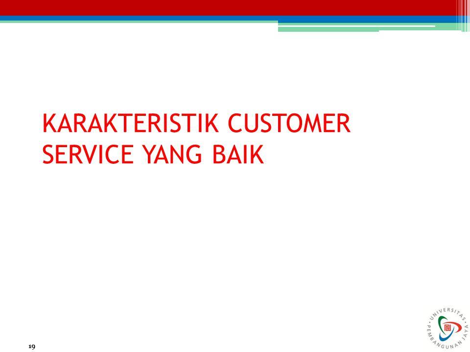 KARAKTERISTIK CUSTOMER SERVICE YANG BAIK