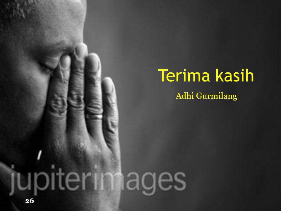 Terima kasih Adhi Gurmilang