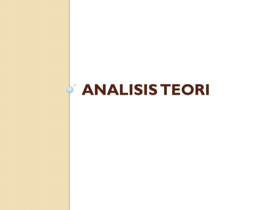 ANALISIS TEORI