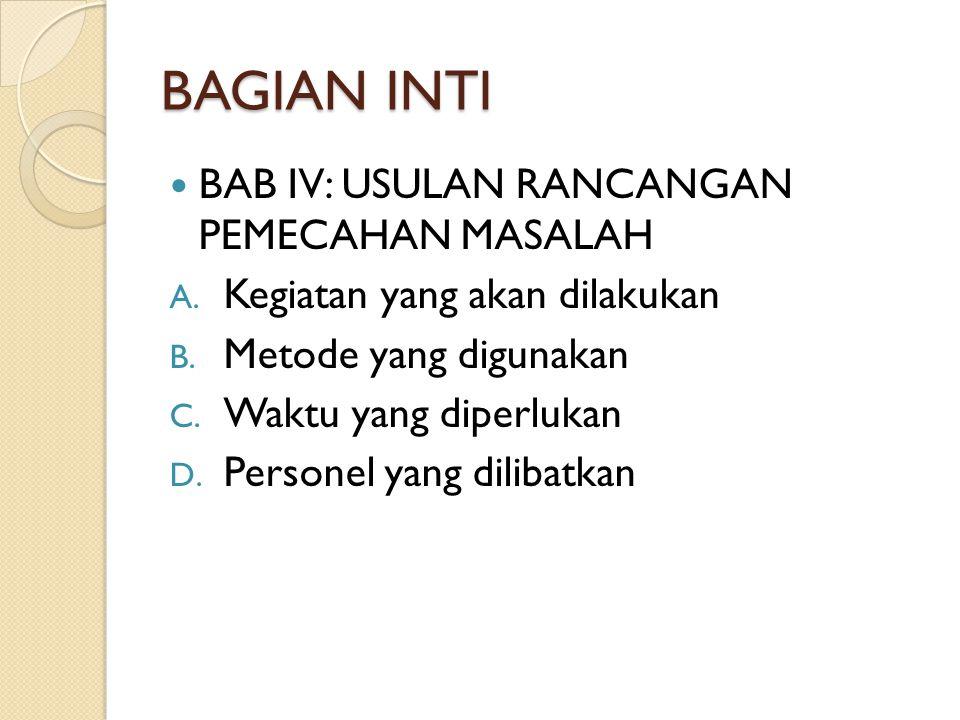 BAGIAN INTI BAB IV: USULAN RANCANGAN PEMECAHAN MASALAH