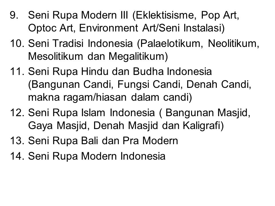 Seni Rupa Modern III (Eklektisisme, Pop Art, Optoc Art, Environment Art/Seni Instalasi)