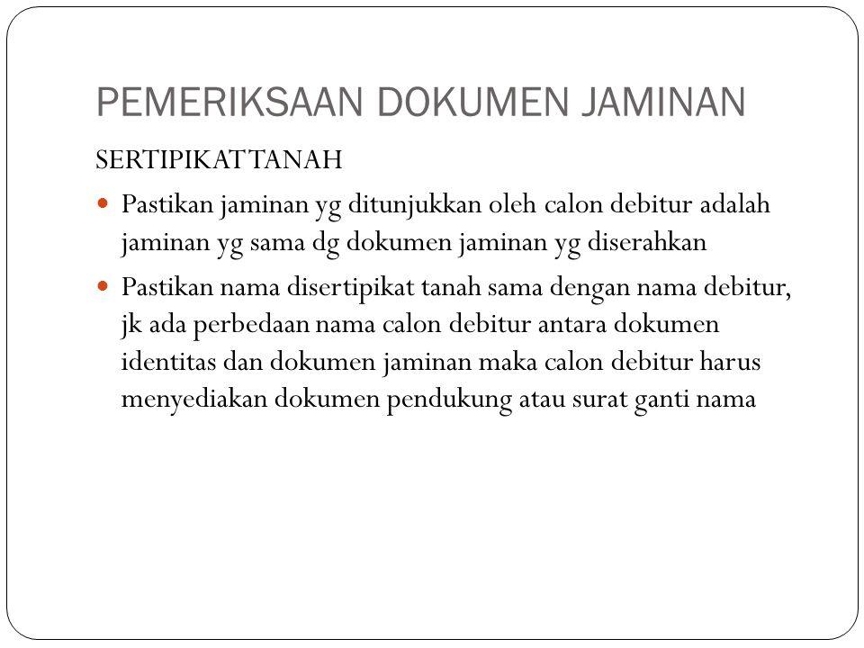 PEMERIKSAAN DOKUMEN JAMINAN