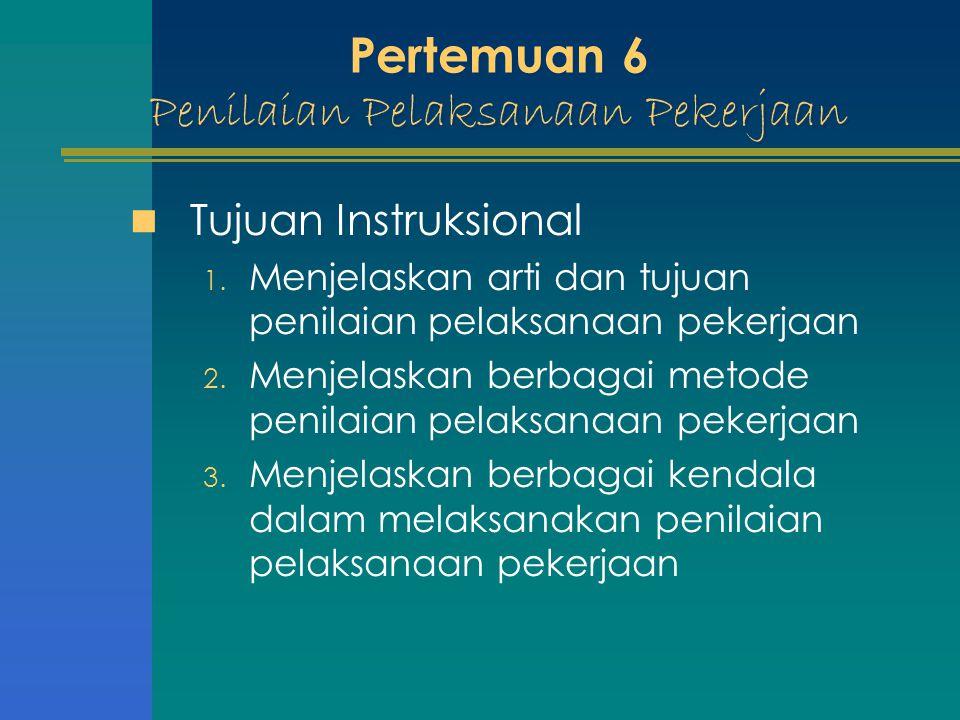 Pertemuan 6 Penilaian Pelaksanaan Pekerjaan
