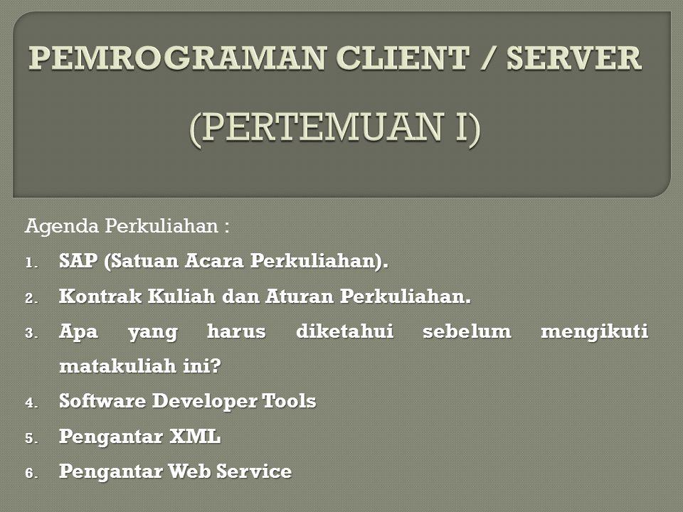 PEMROGRAMAN CLIENT / SERVER (PERTEMUAN I)