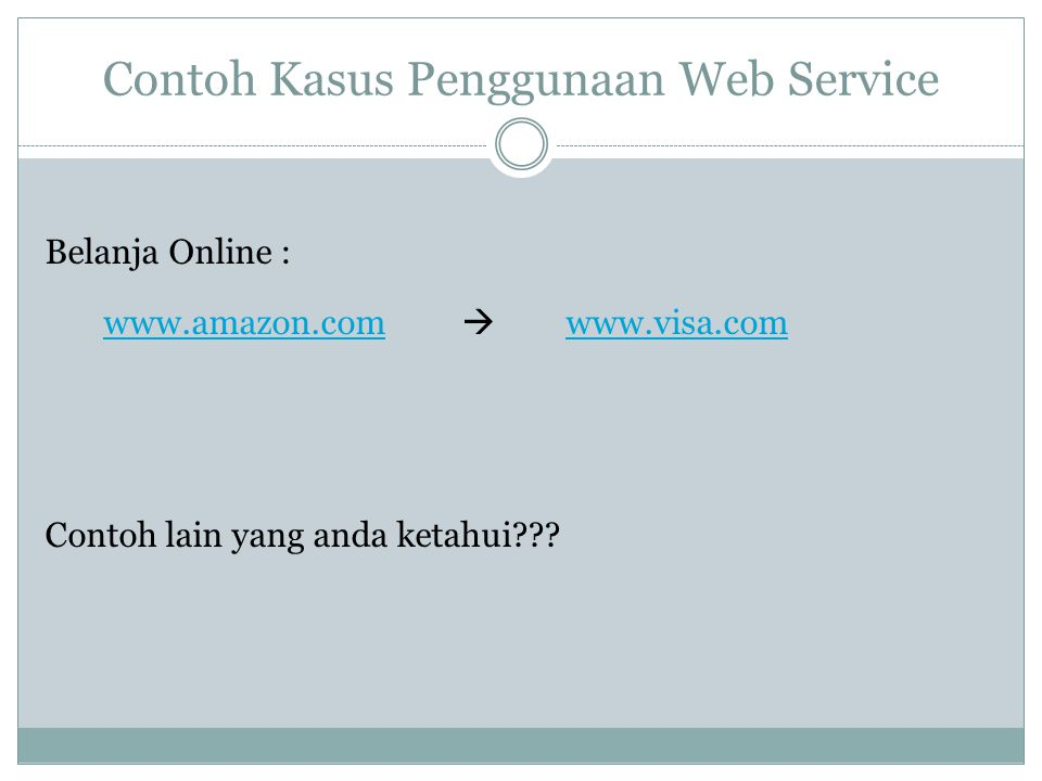 Contoh Kasus Penggunaan Web Service
