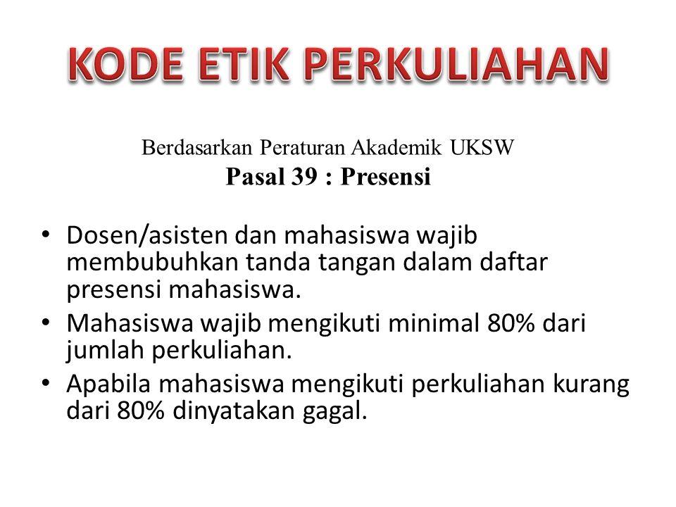 Berdasarkan Peraturan Akademik UKSW
