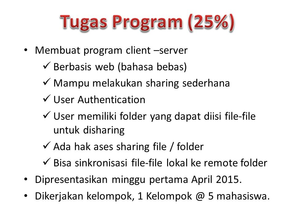 Tugas Program (25%) Membuat program client –server