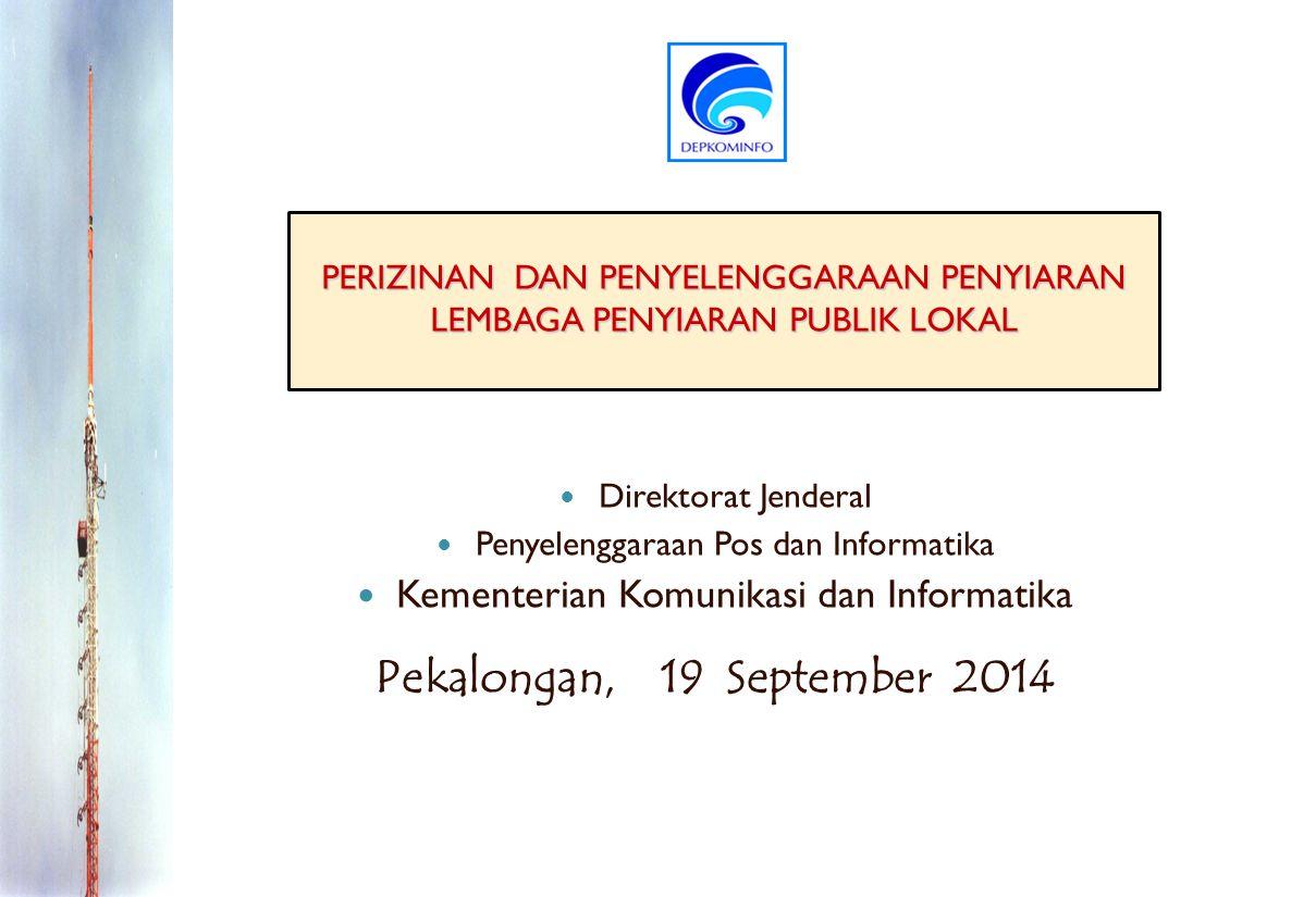 Pekalongan, 19 September 2014 Kementerian Komunikasi dan Informatika