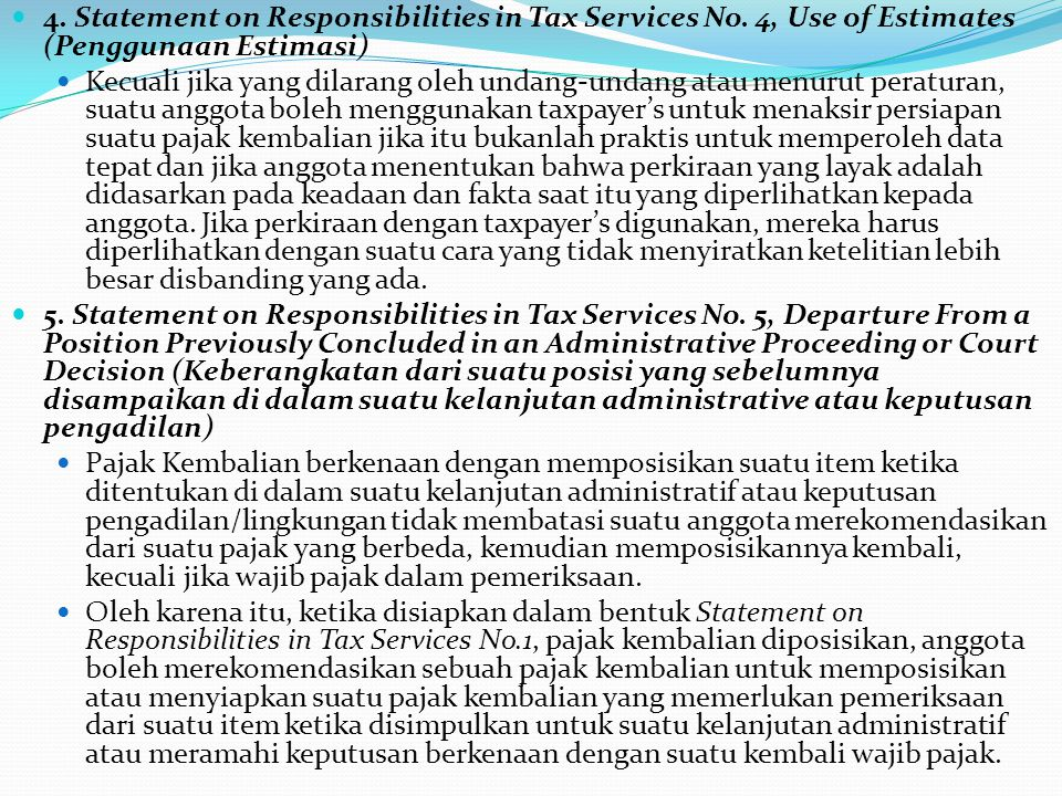 4. Statement on Responsibilities in Tax Services No