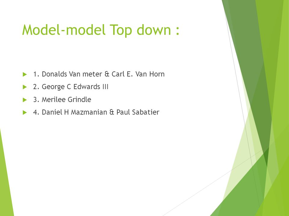 Model-model Top down : 1. Donalds Van meter & Carl E. Van Horn