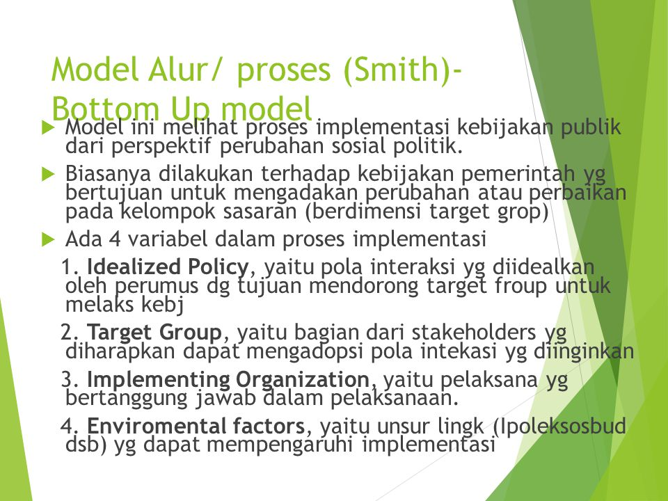 Model Alur/ proses (Smith)- Bottom Up model