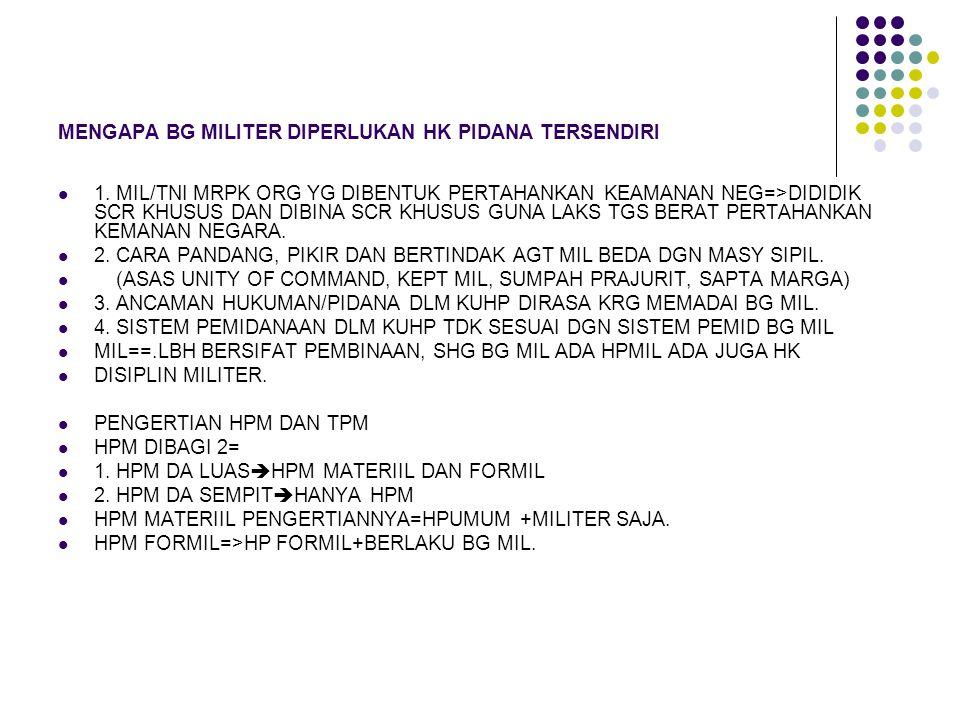 MENGAPA BG MILITER DIPERLUKAN HK PIDANA TERSENDIRI
