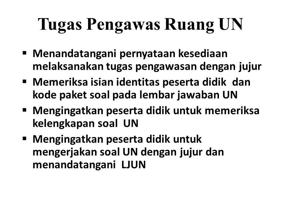 Tugas Pengawas Ruang UN