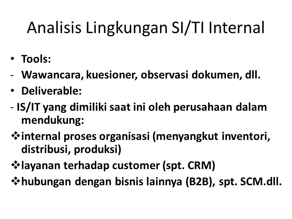 Analisis Lingkungan SI/TI Internal