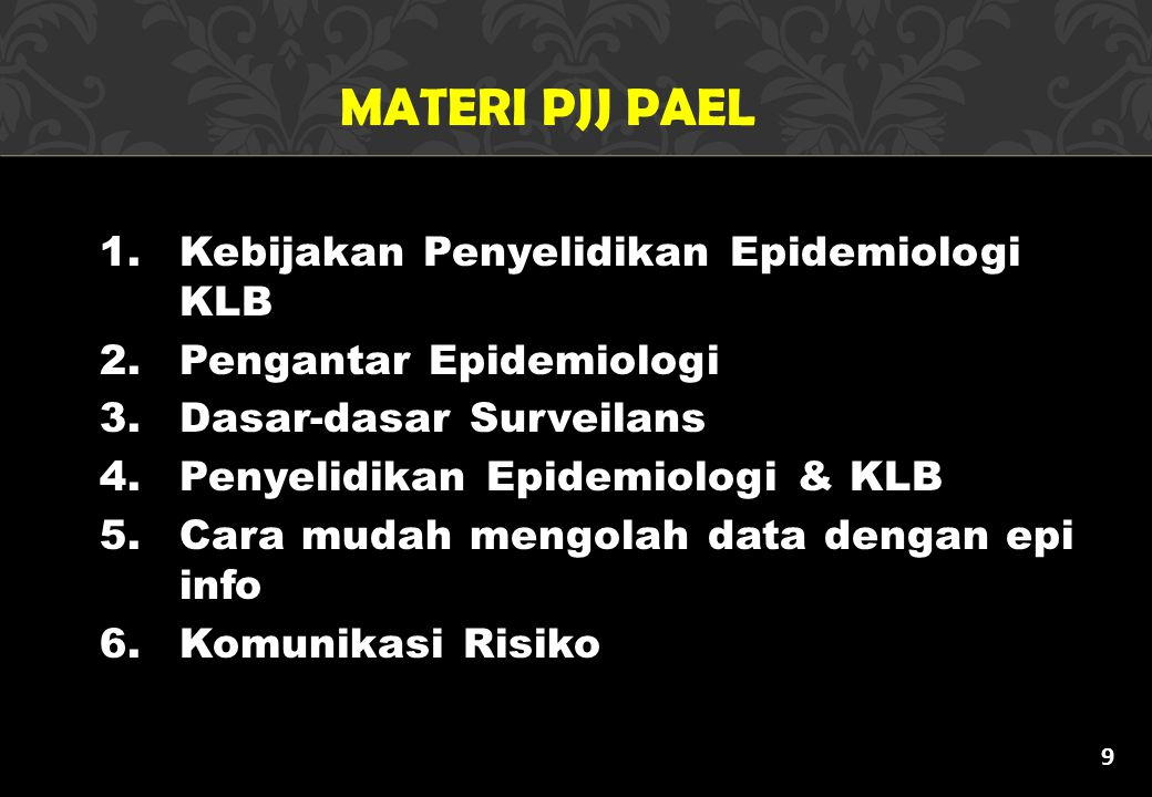 MATERI PJJ PAEL Kebijakan Penyelidikan Epidemiologi KLB