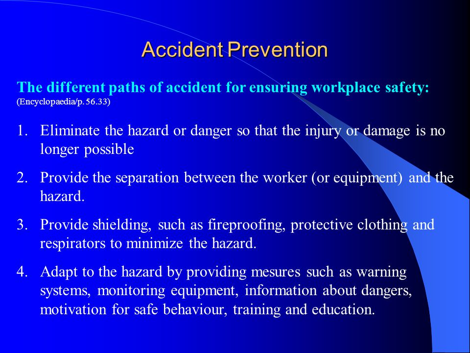 Accident Prevention The different paths of accident for ensuring workplace safety: (Encyclopaedia/p )