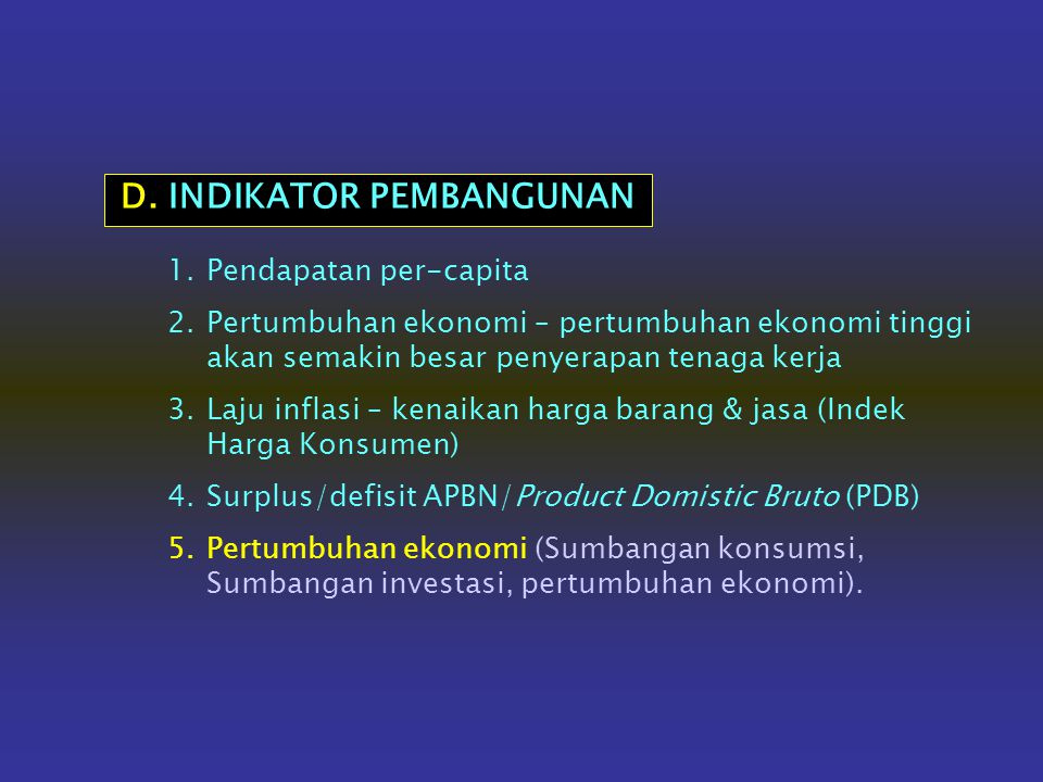 D. INDIKATOR PEMBANGUNAN