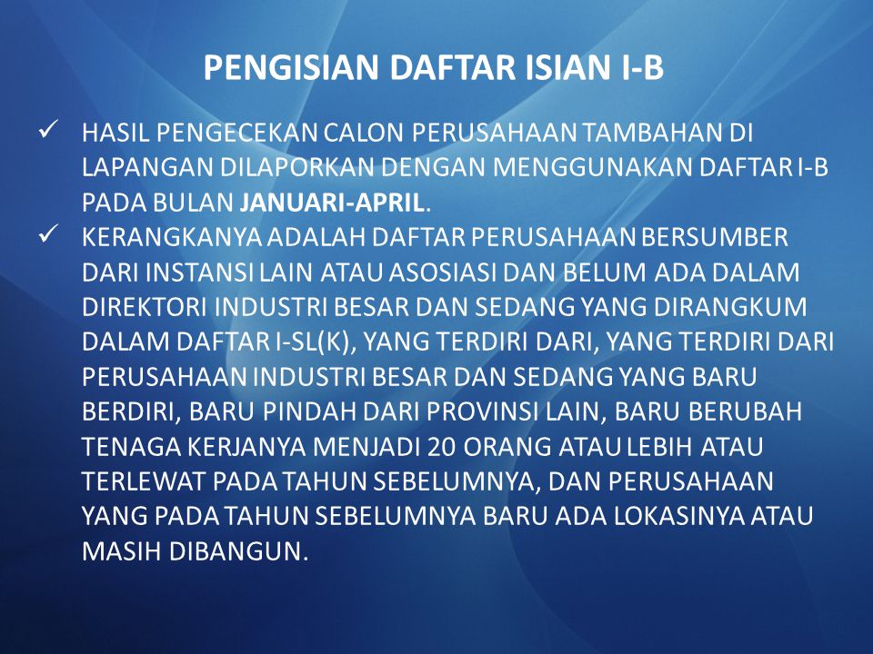 PENGISIAN DAFTAR ISIAN I-B