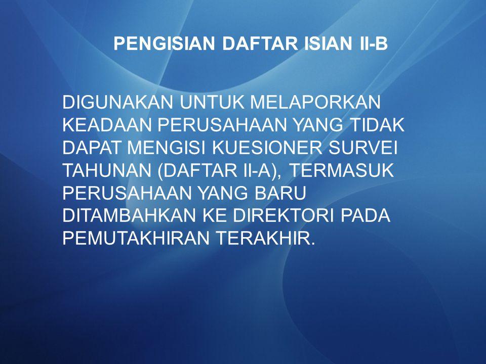 PENGISIAN DAFTAR ISIAN II-B